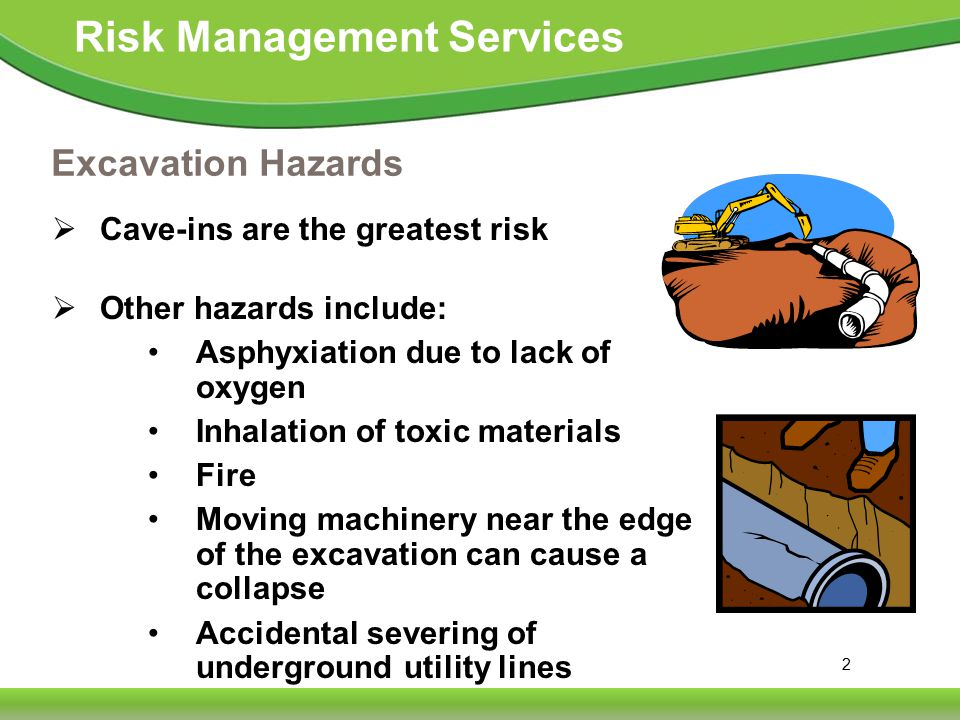 23 Risk Management Services Means of Egress A stairway, ladder, or ramp must be present in excavations that are 4 or more feet deep, and within 25 feet of the employees.