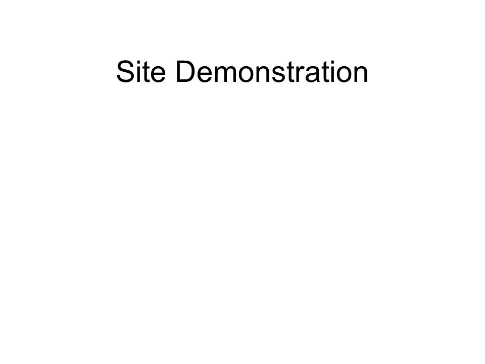 Site Demonstration