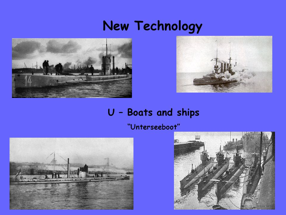 New Technology U – Boats and ships Unterseeboot