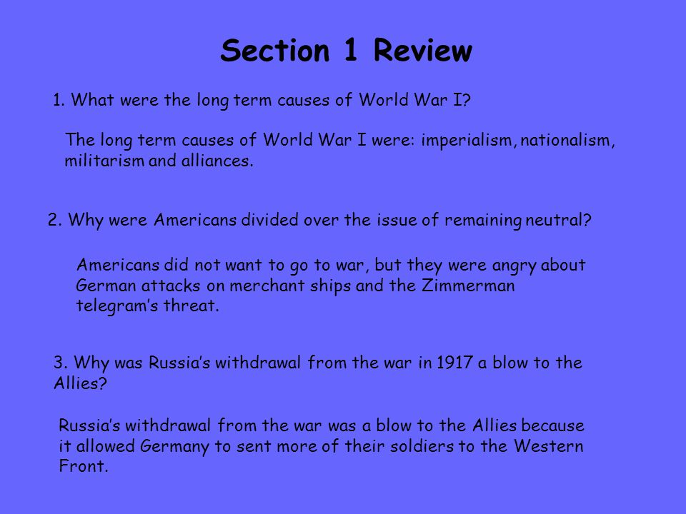 1. What were the long term causes of World War I.