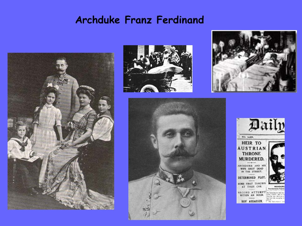 Gavrilo Princip Serbian nationalist that was part group, The Black Hand Killed Archduke Franz Ferdinand and wife Sophie Captured and found guilty Was only 19 at the time so he was spared the death penalty and was given twenty years.