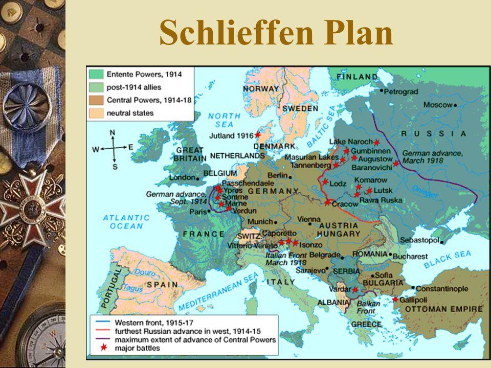 Schlieffen Plan  Why  Plan  Goal