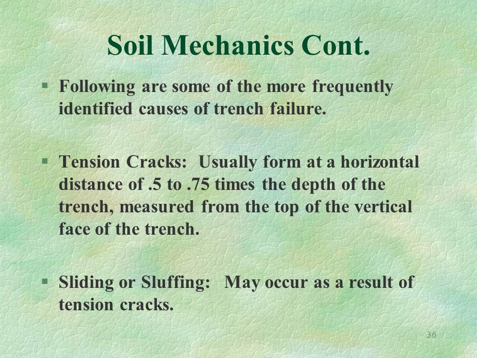 36 Soil Mechanics Cont.