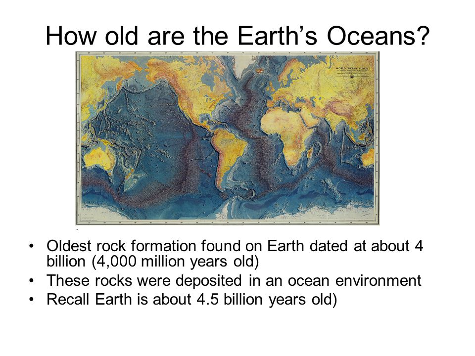 The Earth's Oceans cover 71% of the Earth's surface 2-11 km (1-6 miles) in depth (~5 km or 3 miles average) 1.4 billion km 3 (310 million cubic miles) water volume Where did it all come from?