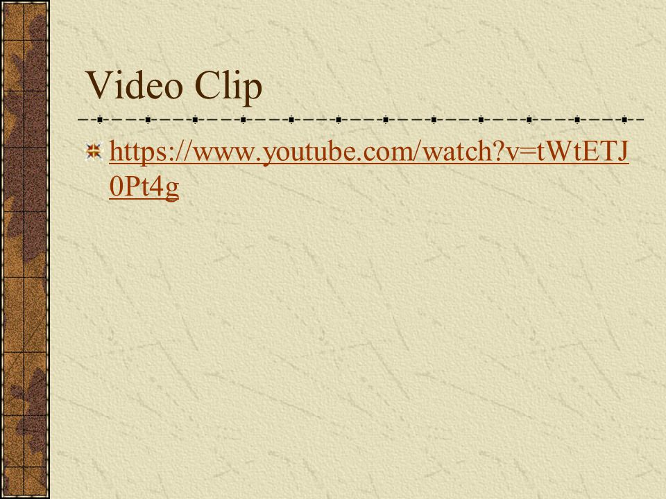 Video Clip https://www.youtube.com/watch v=tWtETJ 0Pt4g