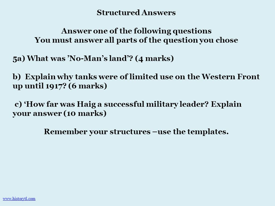 Structured Answers Answer one of the following questions You must answer all parts of the question you chose 5a) What was 'No-Man's land'.