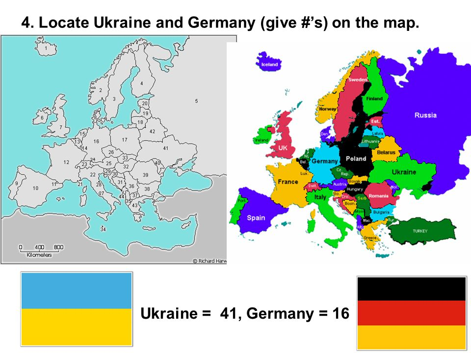 4. Locate Ukraine and Germany (give #'s) on the map. Ukraine = 41, Germany = 16