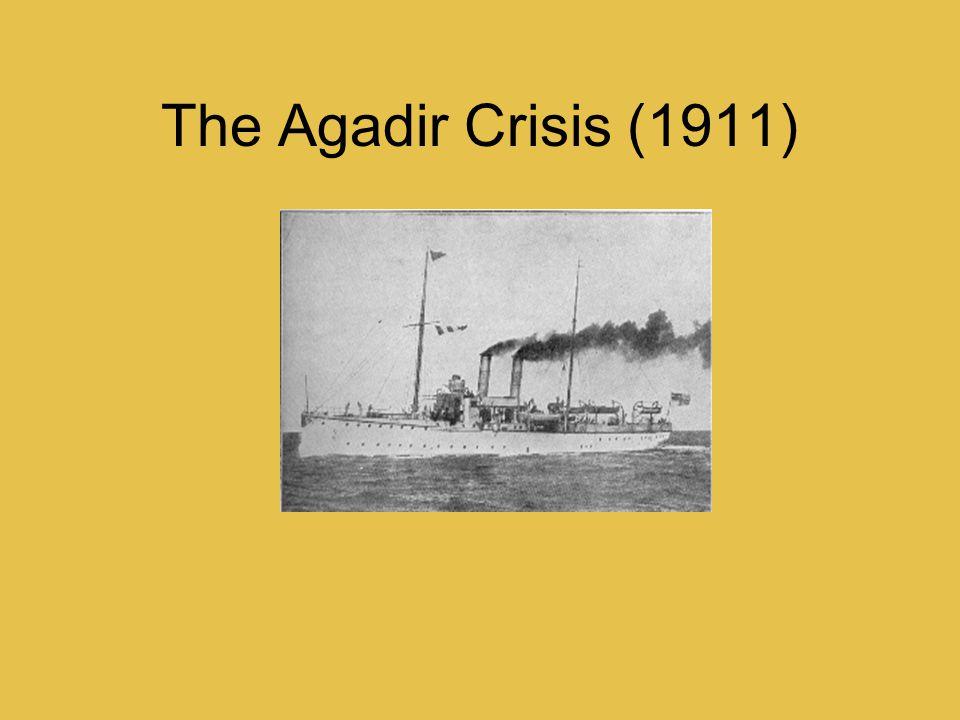 The Agadir Crisis (1911)