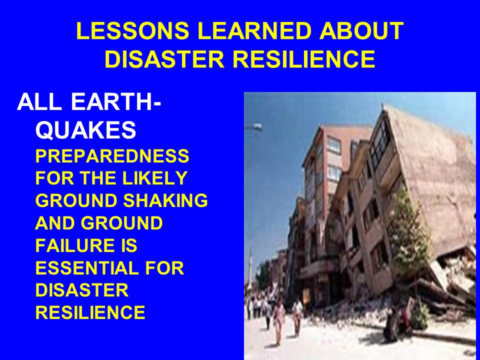 TECTONIC DEFORMATION EARTHQUAKE TSUNAMI GROUND SHAKING FAULT RUPTURE FOUNDATION FAILURE SITE AMPLIFICATION LIQUEFACTION LANDSLIDESAFTERSHOCKSSEICHE DAMAGE/LOSS DAMAGE/ LOSS DAMAGE/LOSS