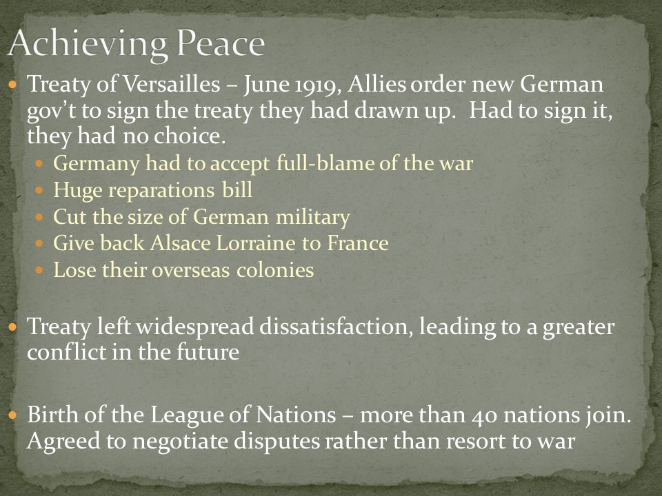 Treaty of Versailles – June 1919, Allies order new German gov't to sign the treaty they had drawn up.