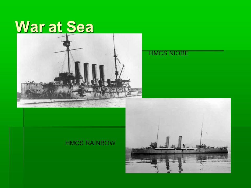 War at Sea HMCS NIOBE HMCS RAINBOW