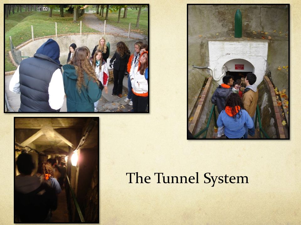 The Tunnel System