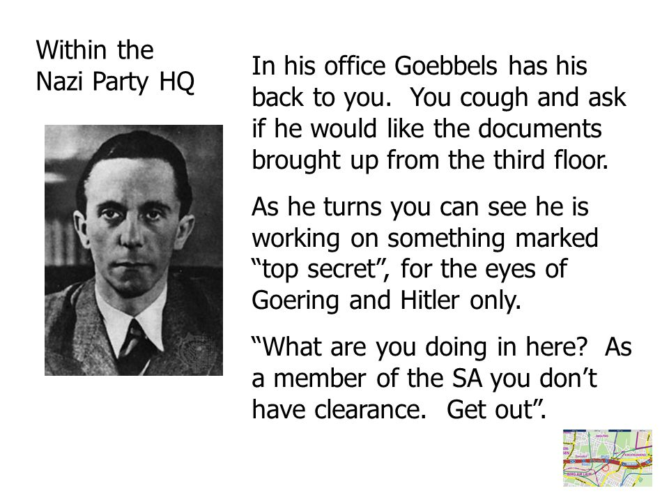 In his office Goebbels has his back to you.