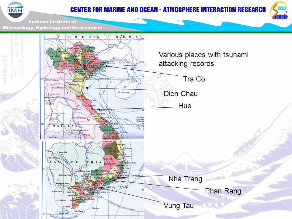 Various places with tsunami attacking records Tra Co Dien Chau Hue Nha Trang Phan Rang Vung Tau