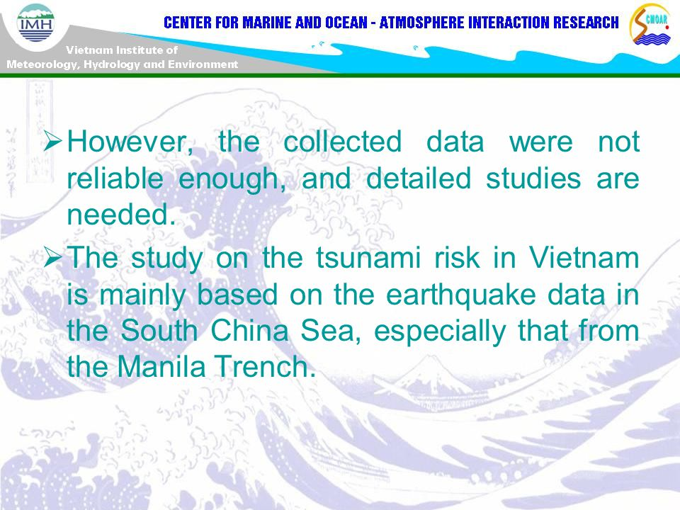  However, the collected data were not reliable enough, and detailed studies are needed.