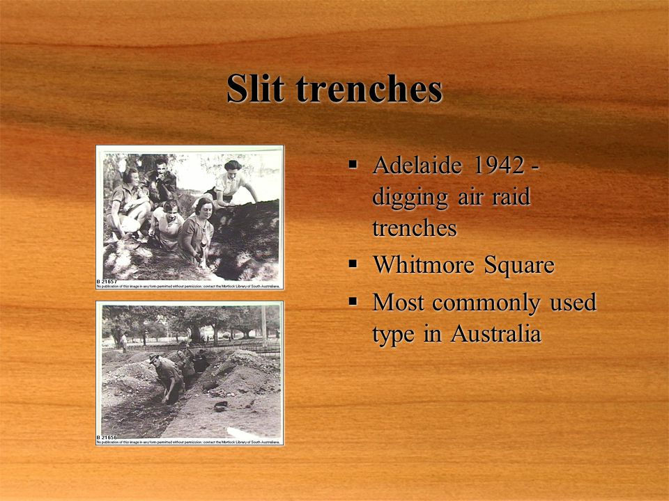 Slit trenches  Adelaide 1942 - digging air raid trenches  Whitmore Square  Most commonly used type in Australia  Adelaide 1942 - digging air raid trenches  Whitmore Square  Most commonly used type in Australia