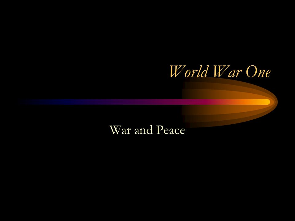 World War One War and Peace