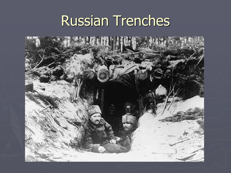 Russian Trenches