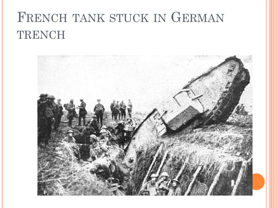 F RENCH TANK STUCK IN G ERMAN TRENCH
