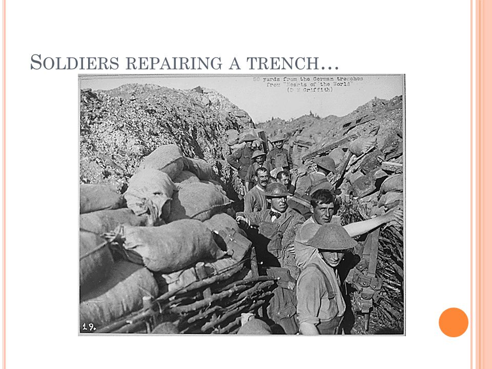 S OLDIERS REPAIRING A TRENCH …