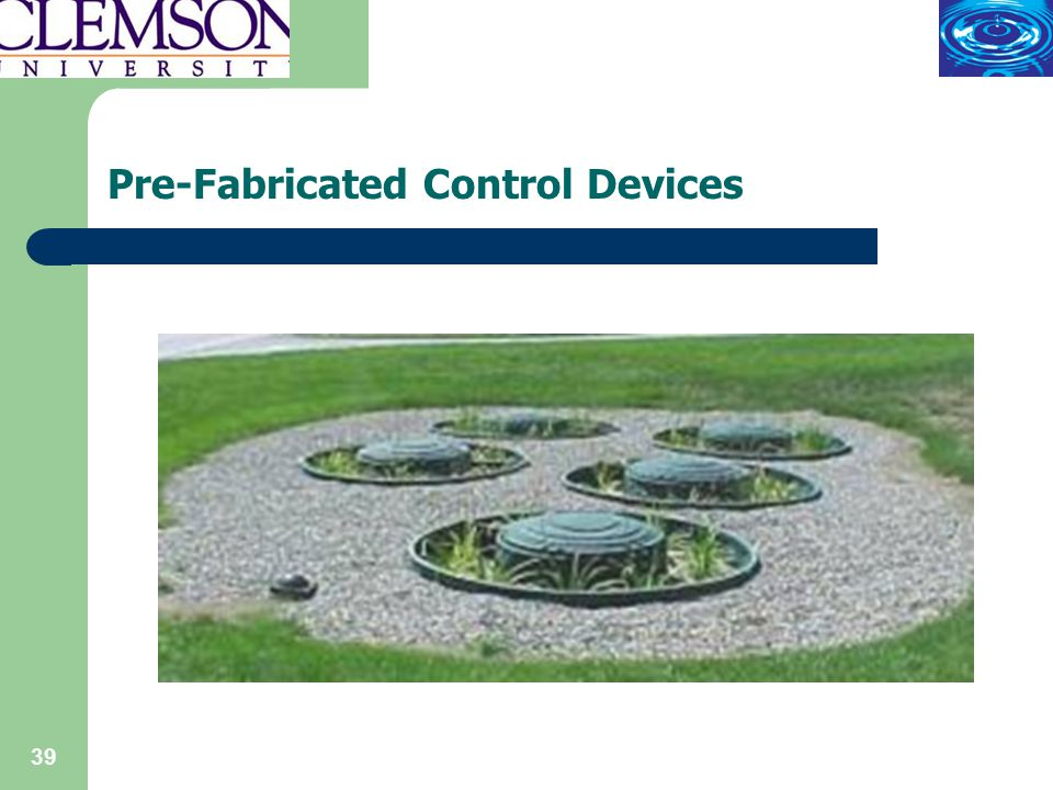 39 Pre-Fabricated Control Devices