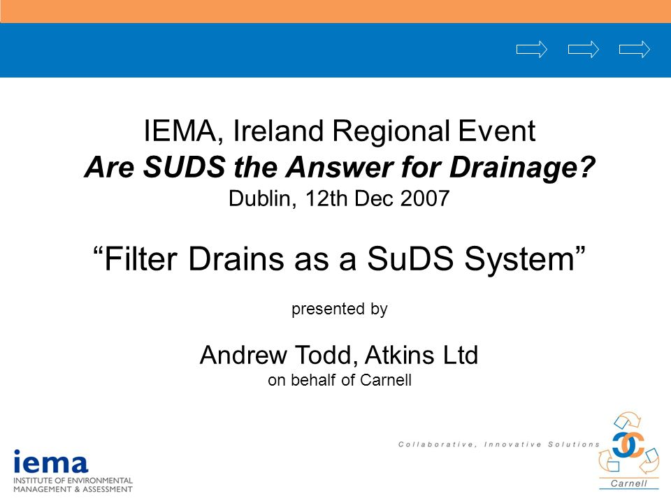 IEMA, Ireland Regional Event Are SUDS the Answer for Drainage.