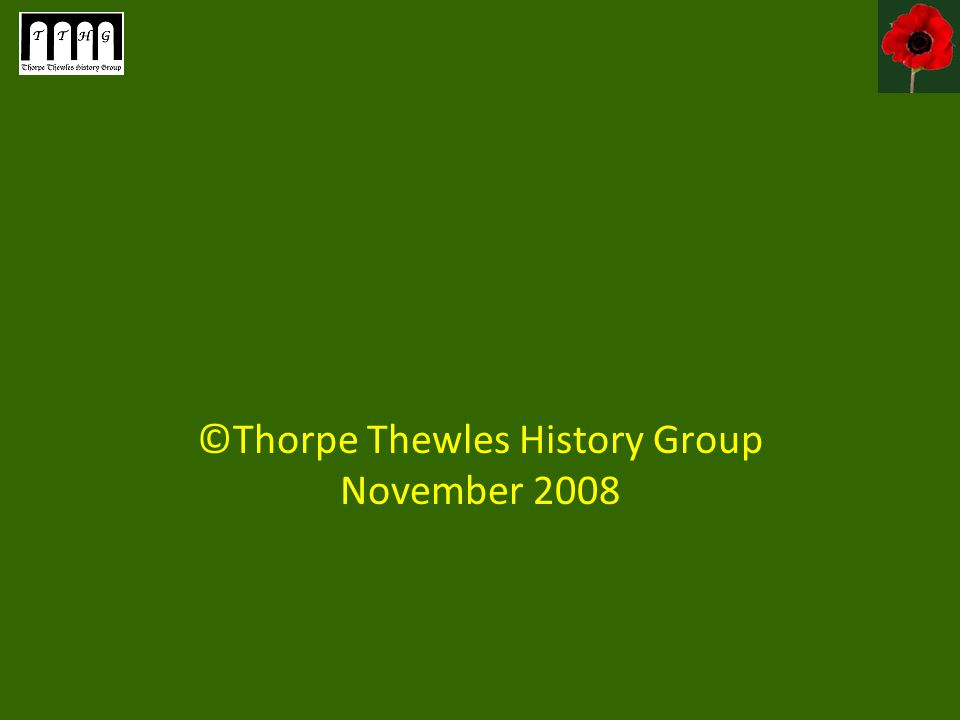 ©Thorpe Thewles History Group November 2008