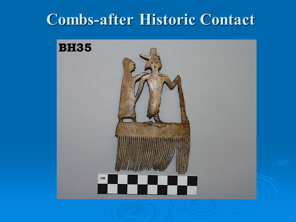 Combs-after Historic Contact