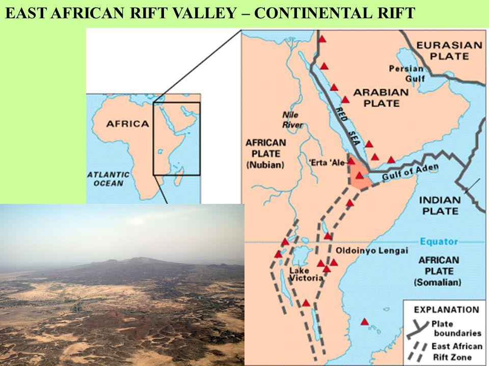 EAST AFRICAN RIFT VALLEY – CONTINENTAL RIFT