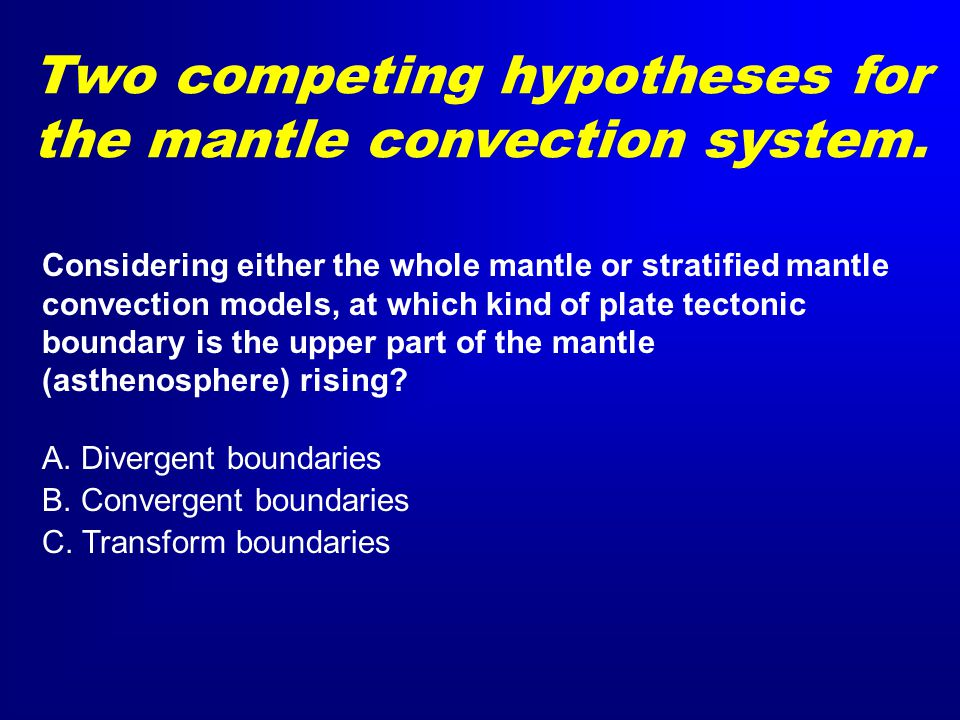 Considering either the whole mantle or stratified mantle convection models, at which kind of plate tectonic boundary is the upper part of the mantle (asthenosphere) rising.