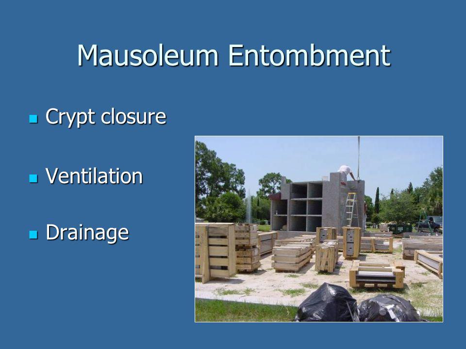 Mausoleum Entombment Crypt closure Crypt closure Ventilation Ventilation Drainage Drainage