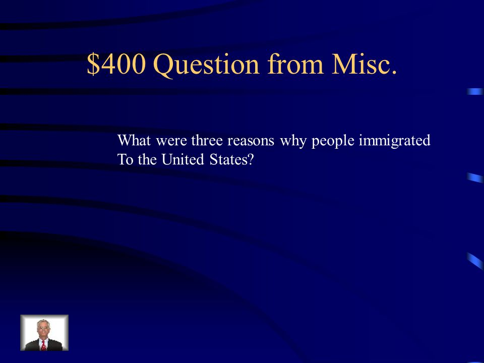 $300 Answer from Misc.