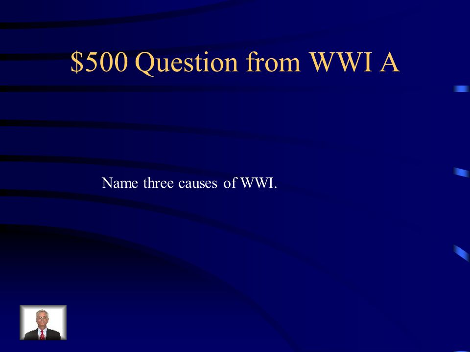 $400 Answer from WW IA The Germans and their submarines sank a British passenger ship that was Carrying Americans called the Lusitania.