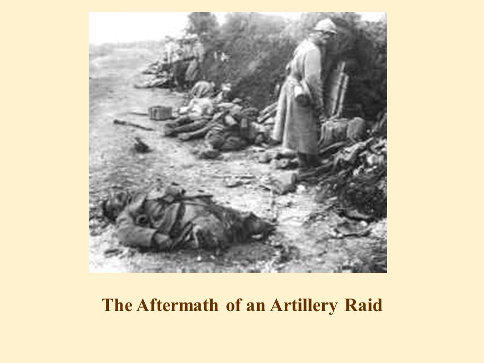 The Aftermath of an Artillery Raid