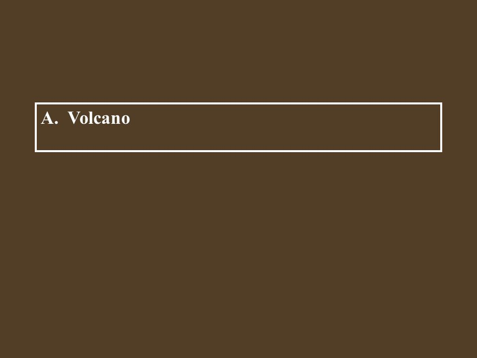 A. Volcano A mountain formed by lava and ash. B. Earthquake C. Hurricane D. Folded mountains