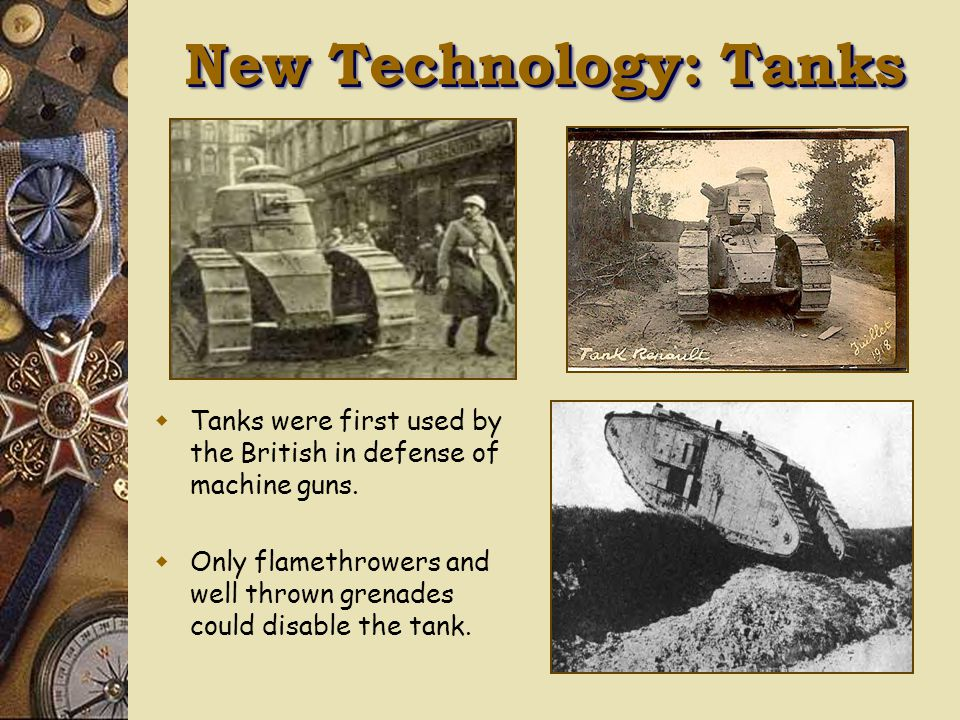 New Technology: Guns  By the end of 1914, all of Europe was engaged in conflict.