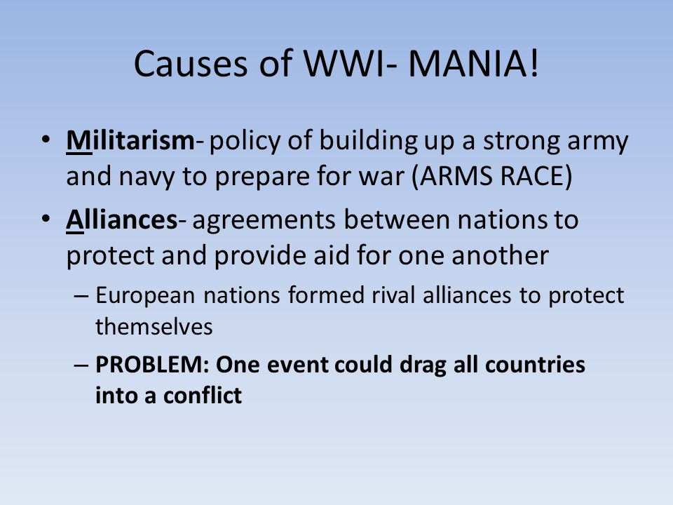 Causes of WWI- MANIA.