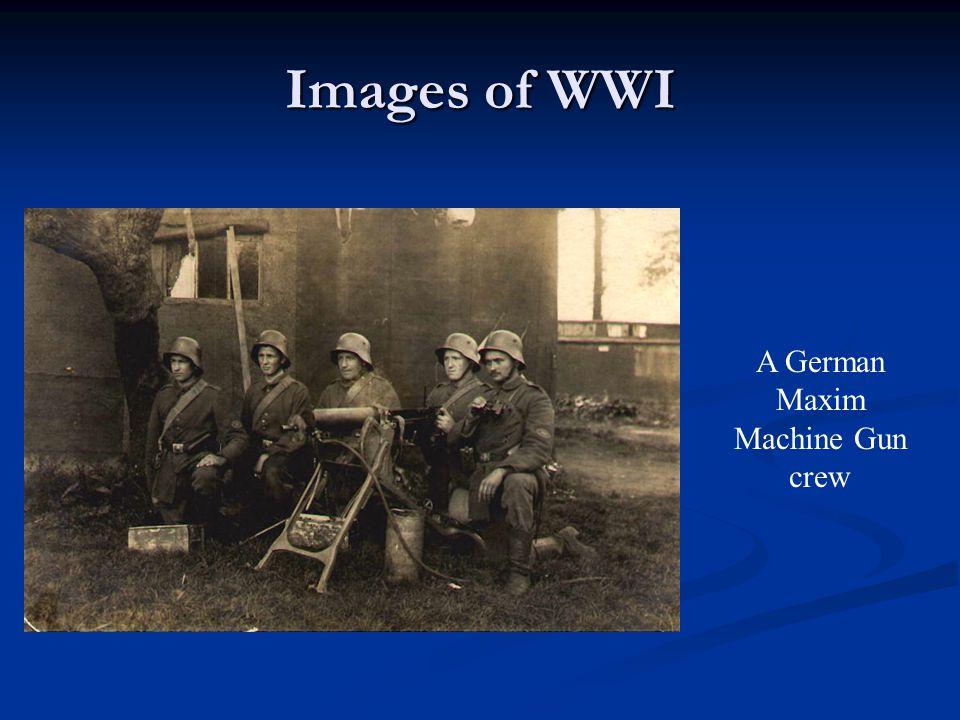 Images of WWI A German Maxim Machine Gun crew