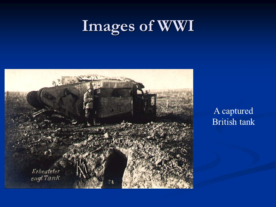 Images of WWI A captured British tank