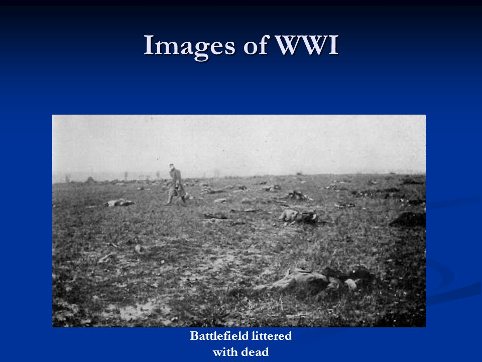 Images of WWI Battlefield littered with dead