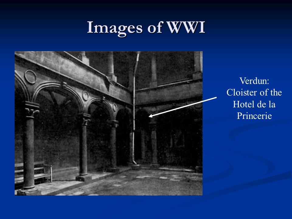 Images of WWI Verdun: Cloister of the Hotel de la Princerie