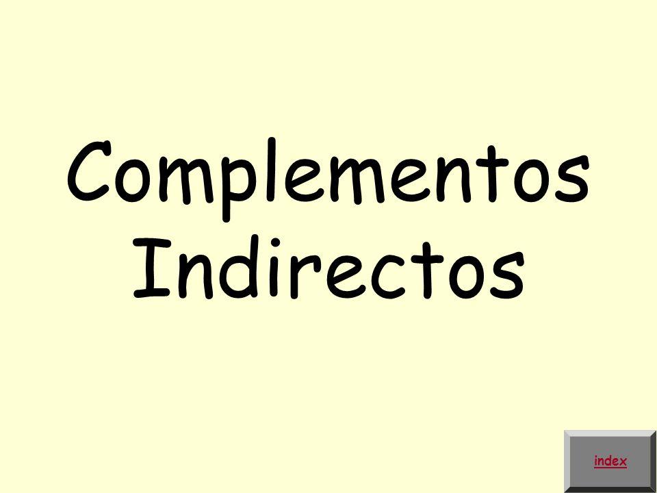 Complementos Indirectos index