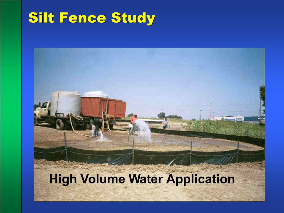 Silt Fence Study High Volume Water Application