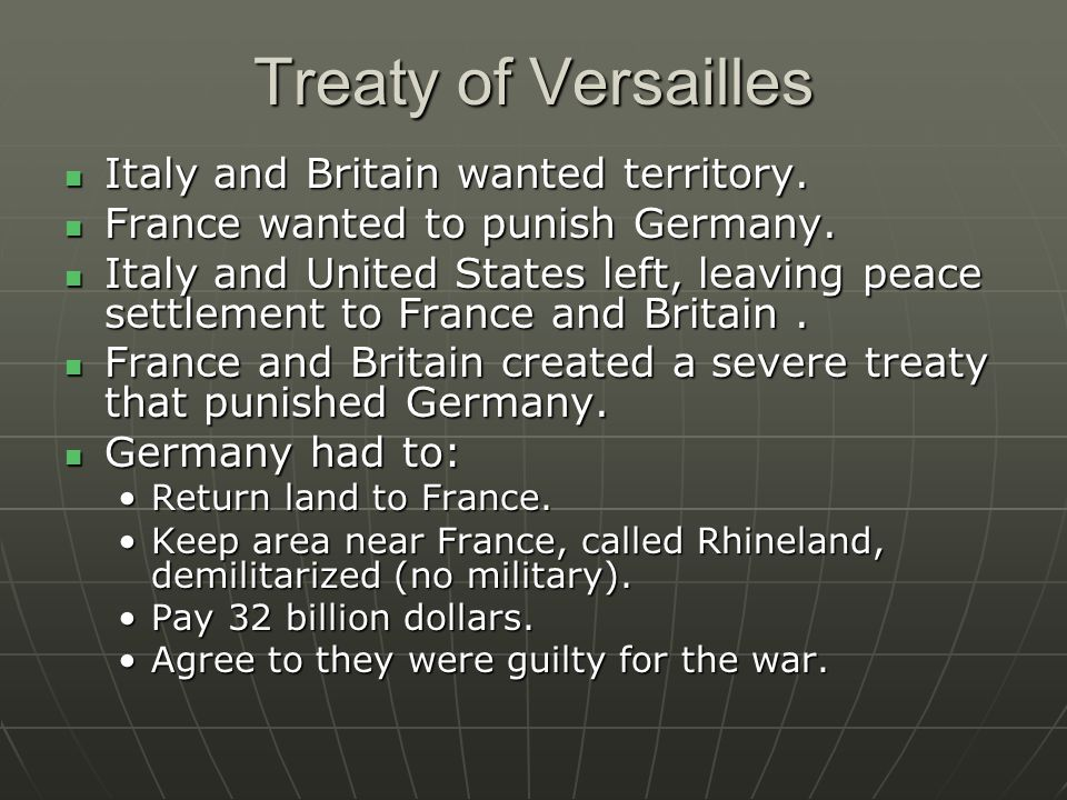 Treaty of Versailles Italy and Britain wanted territory.