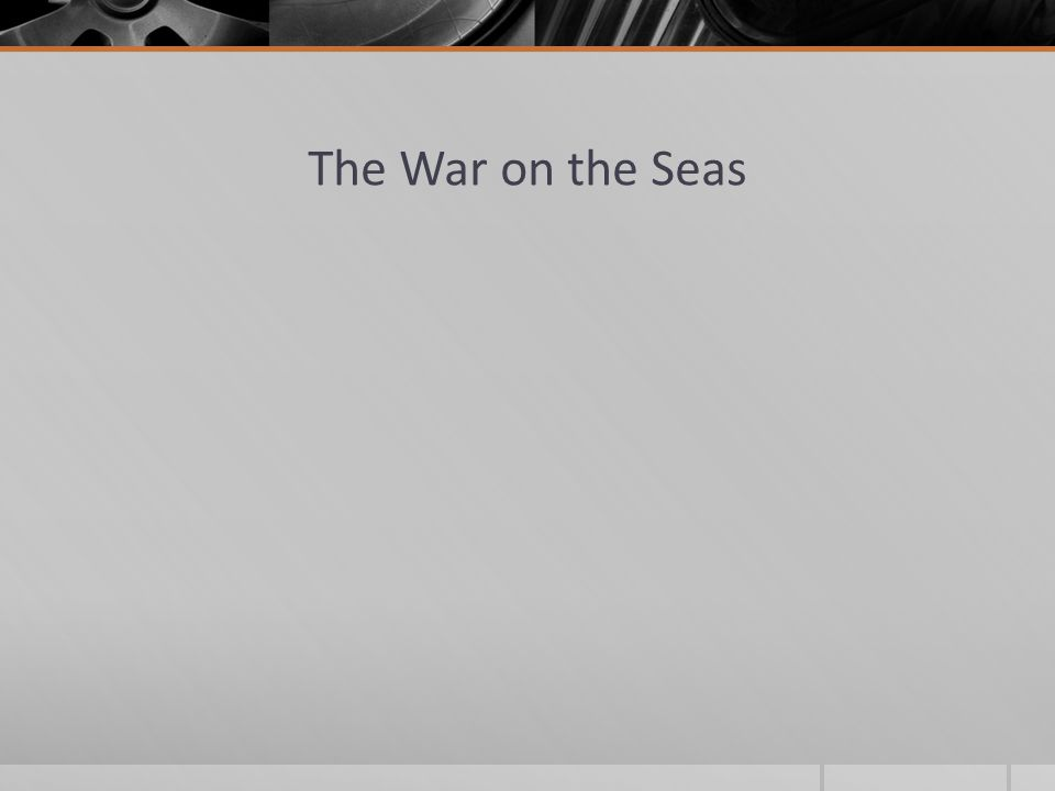 The War on the Seas