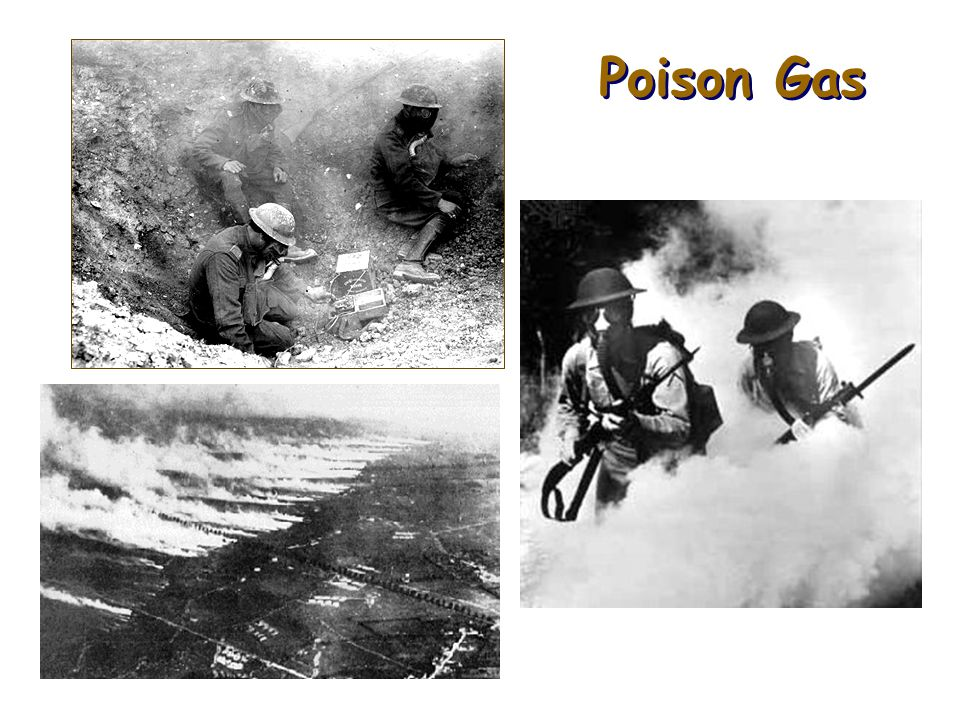 Poison Gas blinded or choked its victims caused serious burns could be fatal Because this was a new development in weapons technology, soldiers were not equipped with gas masks right away an uncertain weapon: winds could blow it back on the soldiers who launched it