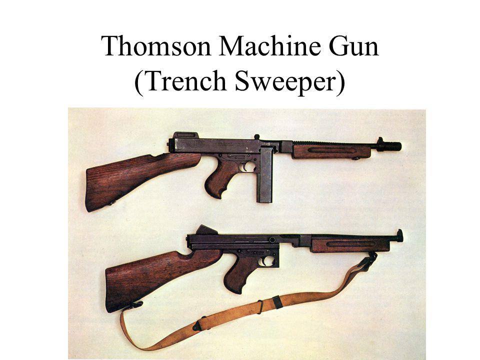 Thomson Machine Gun (Trench Sweeper)