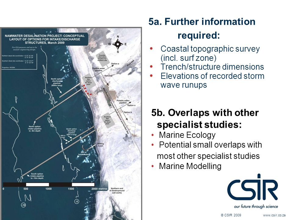 © CSIR 2009 www.csir.co.za 5a. Further information required: Coastal topographic survey (incl.