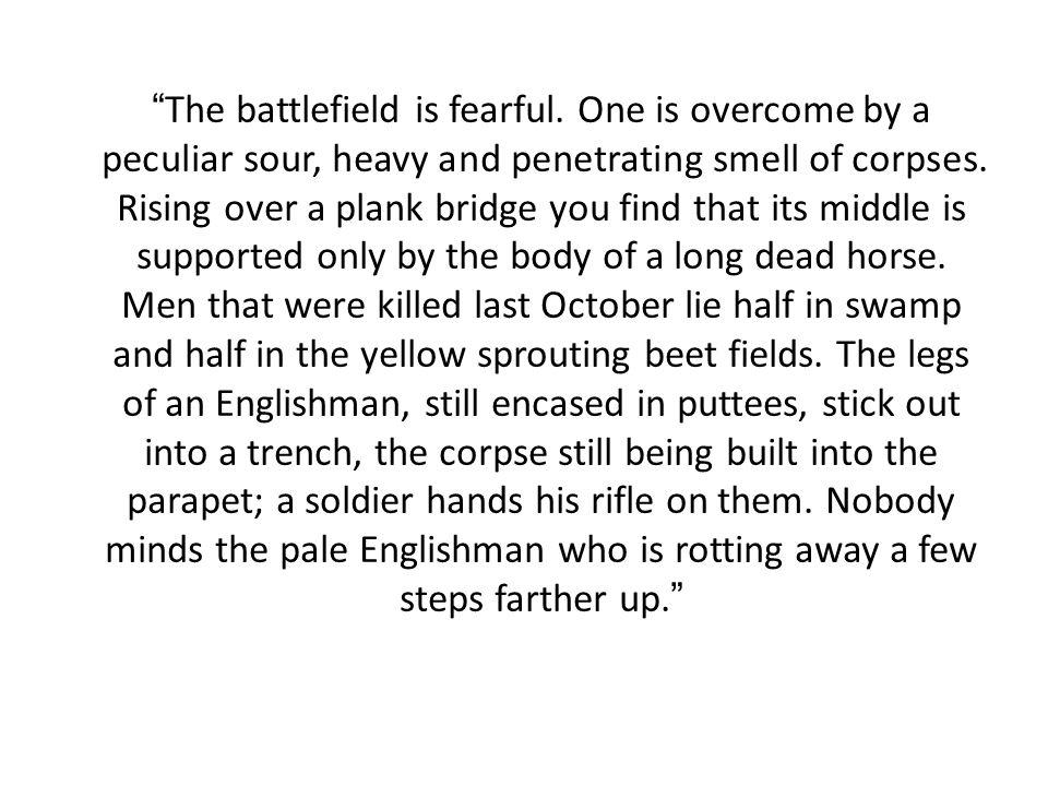 The battlefield is fearful.