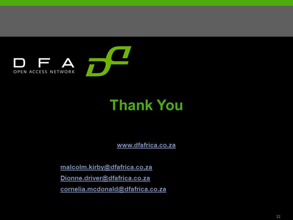 32 Thank You www.dfafrica.co.za malcolm.kirby@dfafrica.co,za Dionne.driver@dfafrica.co.za cornelia.mcdonald@dfafrica.co.za